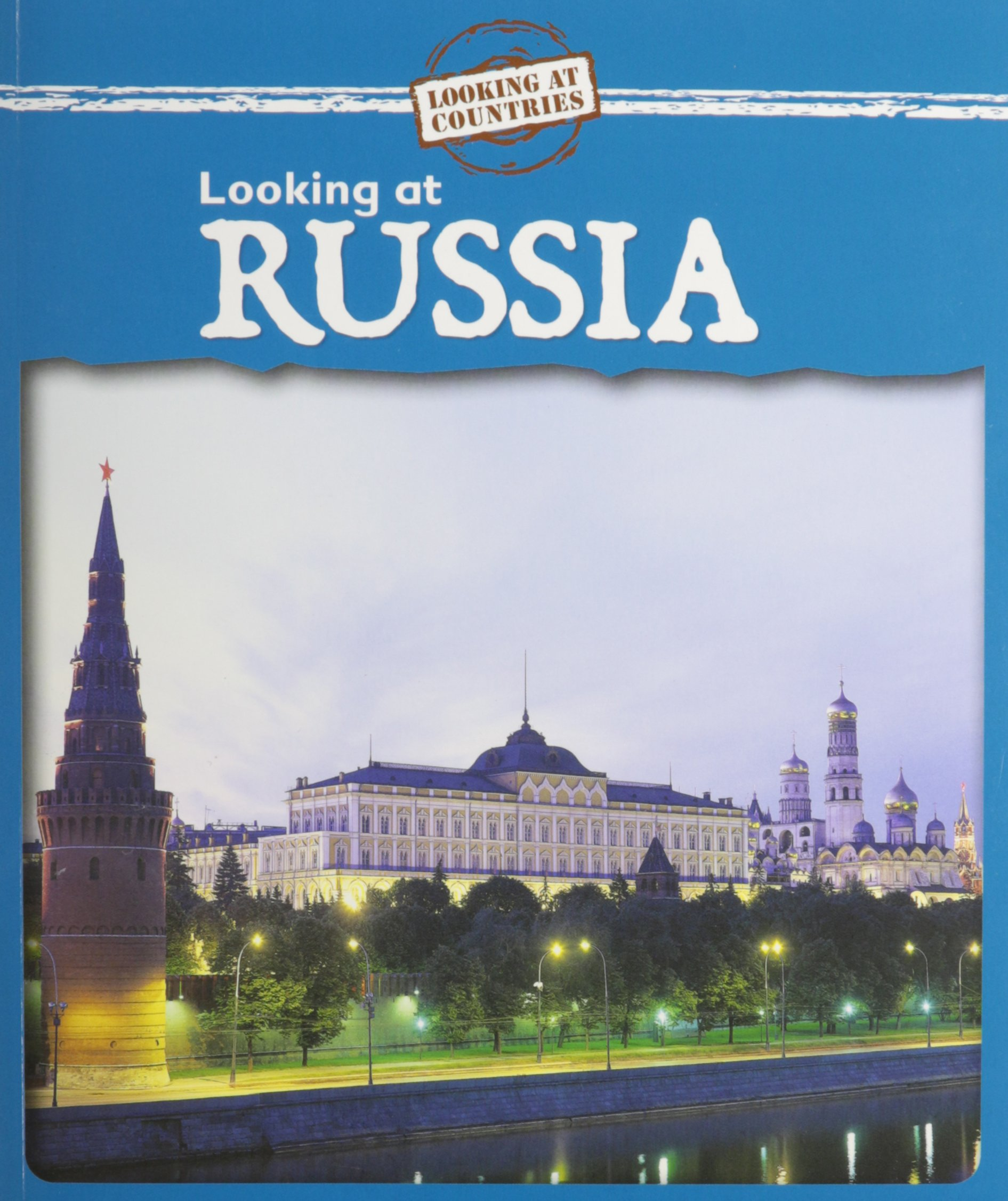 Looking at Russia (Looking at Countries) pdf epub