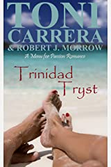 Trinidad Tryst: A Menu for Passion Romance Kindle Edition