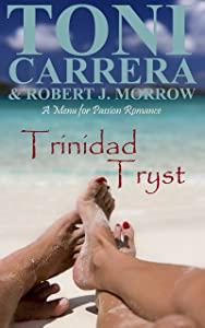 Trinidad Tryst: A Menu for Passion Romance