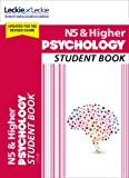 Student Book for SQA Exams – National 5 & Higher Psychology Student Book for New 2019 Exams: For Curriculum for Excellence SQA Exams