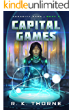Capital Games (Audacity Saga Book 2)