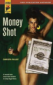 Money Shot (Angel Dare)