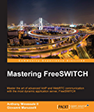 Mastering FreeSWITCH (English Edition)