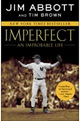 Imperfect: An Improbable Life Kindle Edition