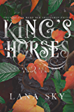 King's Horses: Savage Fall Duet Book 2 (The Savage Fall Duet)