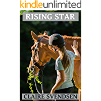 Rising Star (Show Jumping Dreams ~ Book 41)