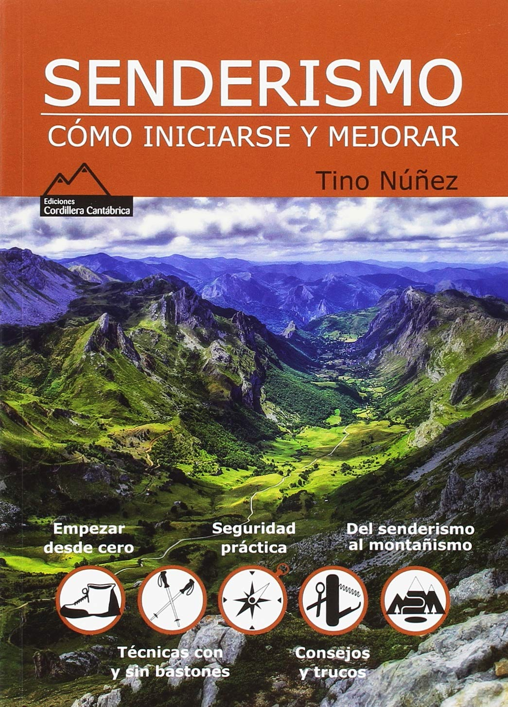 SENDERISMO. CÓMO INICIARSE Y MEJORAR: Amazon.es: NÚÑEZ CALVO, JOSÉ ...