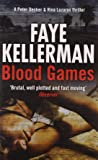 Blood Games (Peter Decker and Rina Lazarus Crime Thrillers)