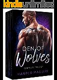 Den of Wolves: Complete Trilogy