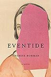 Eventide: A Novel