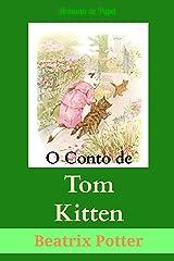 O Conto de Tom Kitten (O Universo de Beatrix Potter Livro 4) eBook Kindle