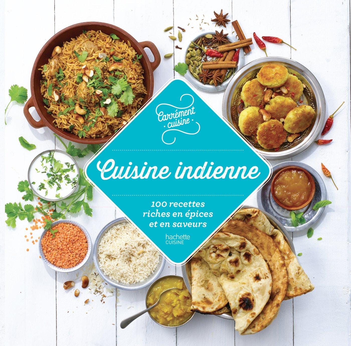 Amazon Fr 100 Recettes Cuisine Indienne Collectif Livres