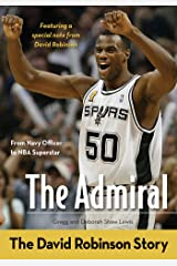 The Admiral: The David Robinson Story (ZonderKidz Biography) Kindle Edition