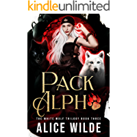 Pack Alpha: A Fated Mates Romance (The White Wolf Trilogy Book 3)