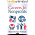 Careers In Nonprofits: The Nonprofit Leader's Guide to Attracting, Hiring, and Retaining Top Talent