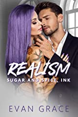 Realism: Sugar and Spice, Ink Kindle Edition