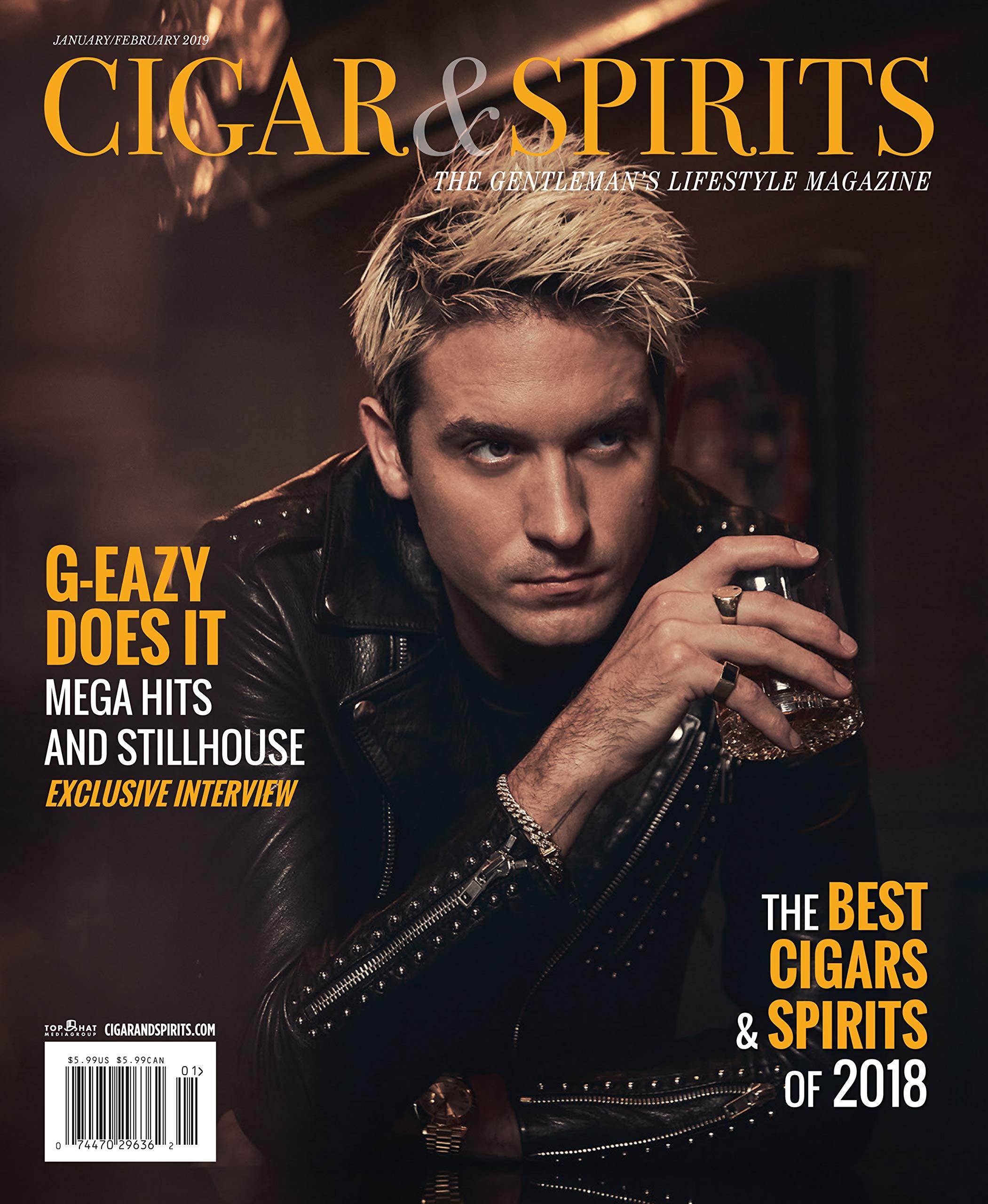 Cigars & Spirits Magazine (January/February, 2019) G-Eazy