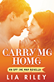 Carry Me Home (Off the Map)