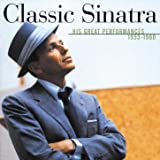Classic Sinatra - His Great Performances 1953-1960