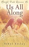 Us All Along (Bright Park Romance Book 5)