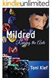 Mildred Raising the Ante (Mildred Unchained Book 3)
