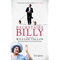 Backstairs Billy: The Life of William Tallon, the Queen Mother's Most Devoted Servant book cover