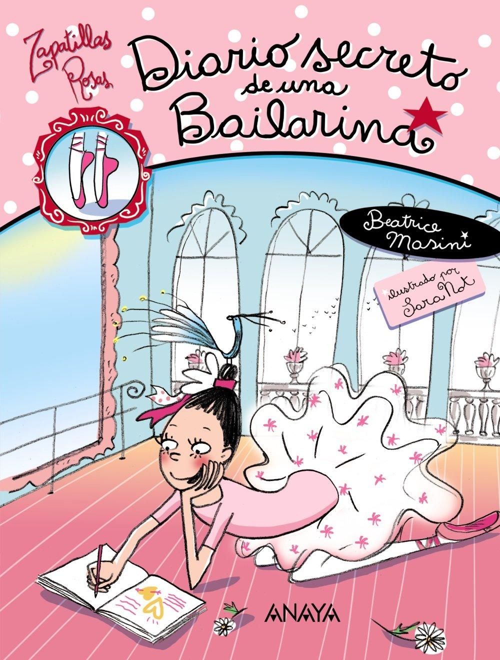 Diario secreto de una bailarina / Secret Diary of a Dancer (Zapatillas Rosas / Pink Ballet Shoes) (Spanish Edition) (Spanish) Hardcover – July 30, 2009