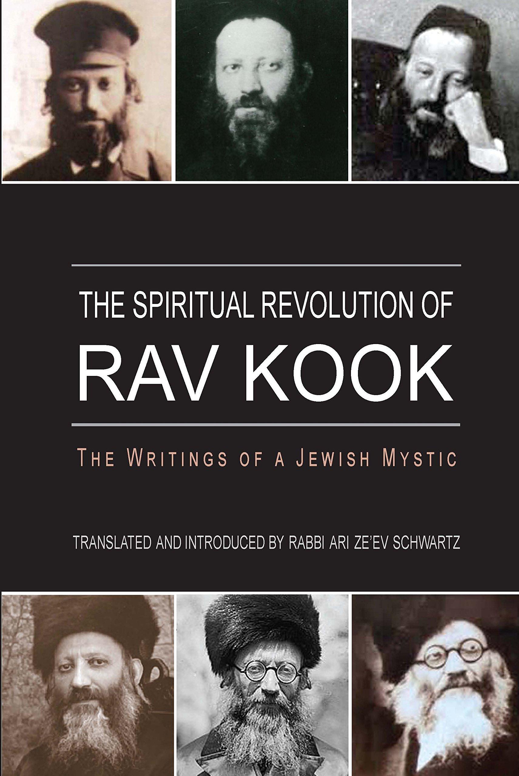 Spiritual Revolution Of Rav Kook