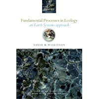 Fundamental Processes in Ecology: An Earth Systems Approach