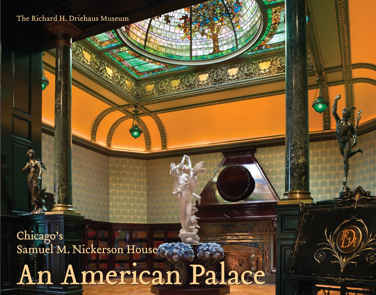 Download An American Palace: Chicago's Samuel M. Nickerson House ebook