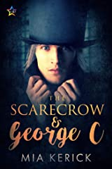 The Scarecrow & George C Kindle Edition
