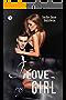 I love my girl (Le coincidenze dell'amore serie Vol. 3) (Italian Edition)