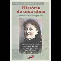 História de uma alma: Manuscritos autobiográficos (Espiritualidade)