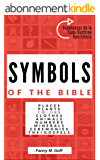 Symbols in the Bible (English Edition)