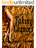Taking Chances: An Incubus Rising Novel - Book Six