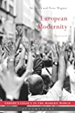 European Modernity: A Global Approach (Europe's Legacy in the Modern World)