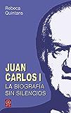 JUAN CARLOS I. LA BIOGRAFÍA SIN SILENCIOS (Anverso)