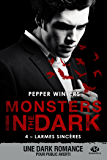 Larmes sincères: Monsters in the Dark, T4