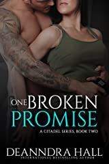One Broken Promise (The Citadel Series Book 2) Kindle Edition