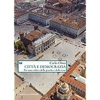 Città e democrazia. Per una critica delle parole e delle cose