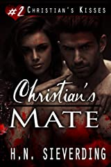 Christian's Mate (Christian's Kisses Book 2)