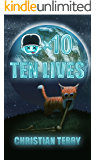 Ten Lives (The Respawn Saga Book 1)