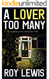 A LOVER TOO MANY a gripping crime mystery full of twists (Inspector John Crow Book 1)