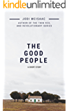 The Good People (A Short Story)