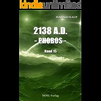 2138 A.D. Phobos (Neuland Saga 15)