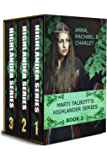 Marti Talbott's Highlander Omnibus, Books 1 - 3 (Marti Talbott's Highlander Series) (English Edition)