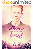 The Man Who Told the World: Sing Out 3