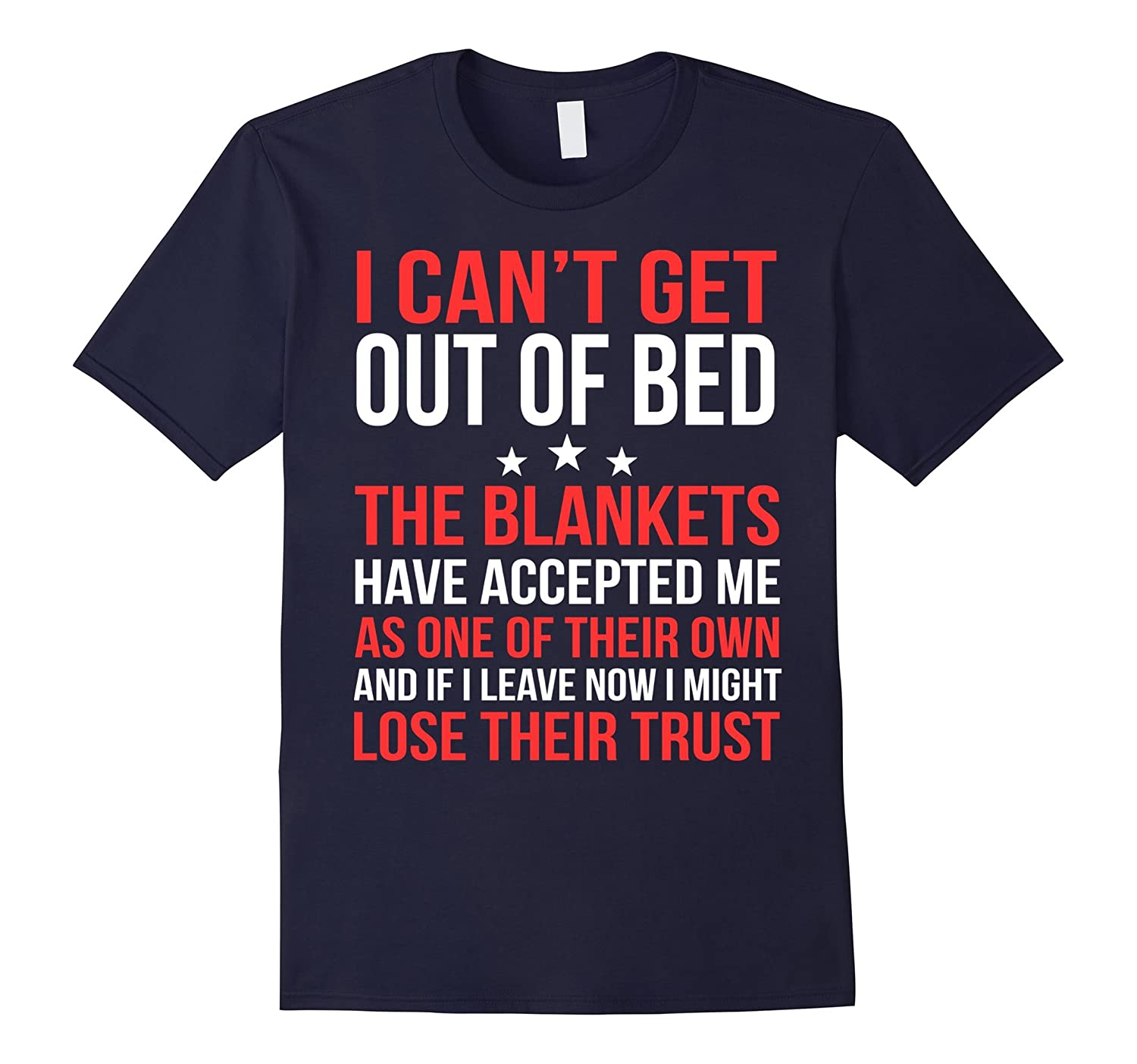 I Cant Get Out Of Bed Sleep Lazy Nap Tired T Shirt-Vaci