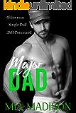 Major Dad: An Older Man Single Dad Military Romance