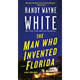 The Man Who Invented Florida: A Doc Ford Novel (Doc Ford Novels, 3)